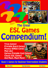 The Great ESL Games Compendium! Book 1 - Beginner Level